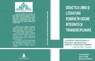 2002 - Didactica limbii si literaturii romane in viziune integrata si transdisciplinara