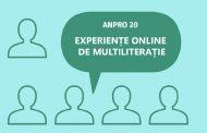 ANPRO 20. Experiențe online de multiliterație